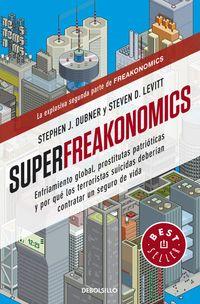 Super Freakonomics - Stephen J.  Dubner  /  Steven  Levitt
