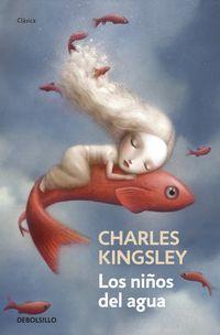 Los niños del agua - Charles Kingsley