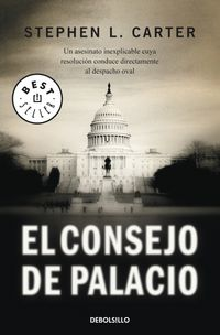 El consejo de palacio - Stephen L. Carter