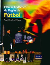 MANUAL DIDACTICO DE REGLAS DE FUTBOL (COLOR)