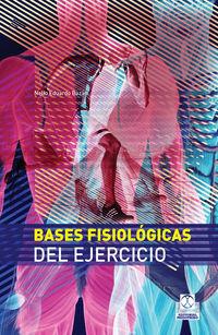 BASES FISIOLOGICAS DEL EJERCICIO