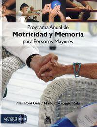 Programa Anual De Motricidad Y Memoria Para Personas Mayores (color) (+cd-Rom) - Pilar Pont Geis / Pilar Carroggio Rubi