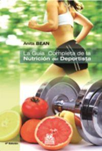 Guia Completa De La Nutricion Del Deportista - Anita Bean