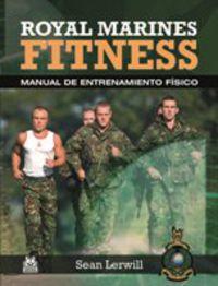 ROYAL MARINES FITNESS - MANUAL DE ENTRENAMIENTO FISICO