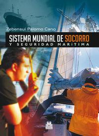 Sistema Mundial De Socorro Y Seguridad Maritima - Zebensui Palomo Cano