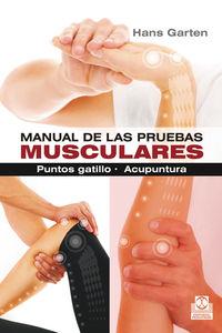 MANUAL DE LAS PRUEBAS MUSCULARES - PUNTOS GATILLO - ACUPUNTURA