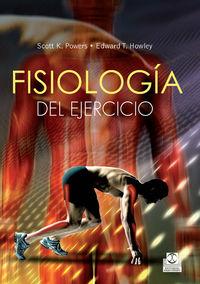 FISIOLOGIA DEL EJERCICIO - TEORIA Y APLICACION A LA FORMA FISICA Y AL RENDIMIENTO