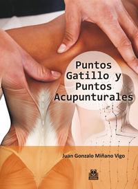 puntos gatillo y puntos acupunturales - Juan Gonzalo Miñano Vigo