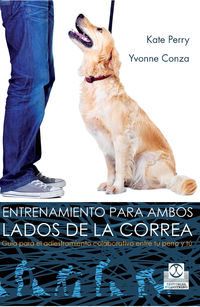 Entrenamiento Para Ambos Lados De La Correa - Kate Perry / Yvonne Conza