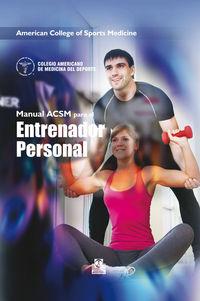 Manual Acsm De Recursos Para El Entrenador Personal (ed Color) - American College Of Sports Medicine