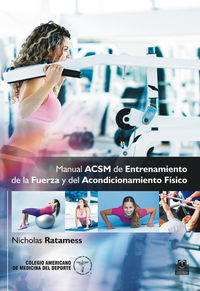 Manual Acsm De Entrenamiento De La Fuerza Y Del Acondicionamiento Fisico (color) - Nicolas Ratamess