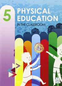 EP 5 - EDUC. FISICA - PHYSICAL EDUC. IN THE CLASSROOM