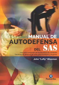 Manual De Autodefensa Del Sas - John Lofty Wiseman