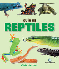 Guia De Reptiles (ed Color) - Chris Mattison