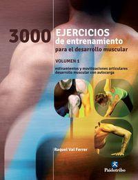3000 Ejercicios De Entrenamiento Para El Desarrollo Muscular - Raquel Val Ferrer