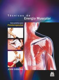 TECNICAS DE ENERGIA MUSCULAR (ED COLOR)