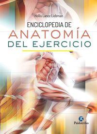 Enciclopedia De Anatomia Del Ejercicio - Hollis Lance Liebman