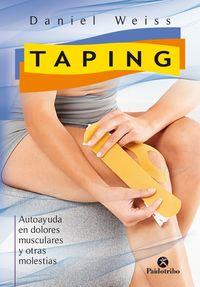 Taping - Autoayuda En Dolores Musculares Y Otras Molestias - Daniel Weiss
