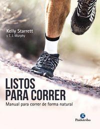 LISTOS PARA CORRER - MANUAL PARA CORRER DE FORMA NATURAL