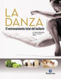 DANZA, LA - EL ENTRENAMIENTO TOTAL DEL BAILARIN