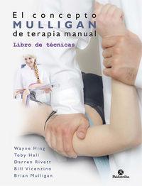 CONCEPTO MULLIGAN DE TERAPIA MANUAL, EL - LIBRO DE TECNICAS