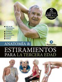 Anatomia & Estiramientos Para La Tercera Edad - Maria Jose Portal Torices