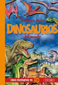 En Busca De Los Dinosaurios Del Mundo - Aa. Vv.