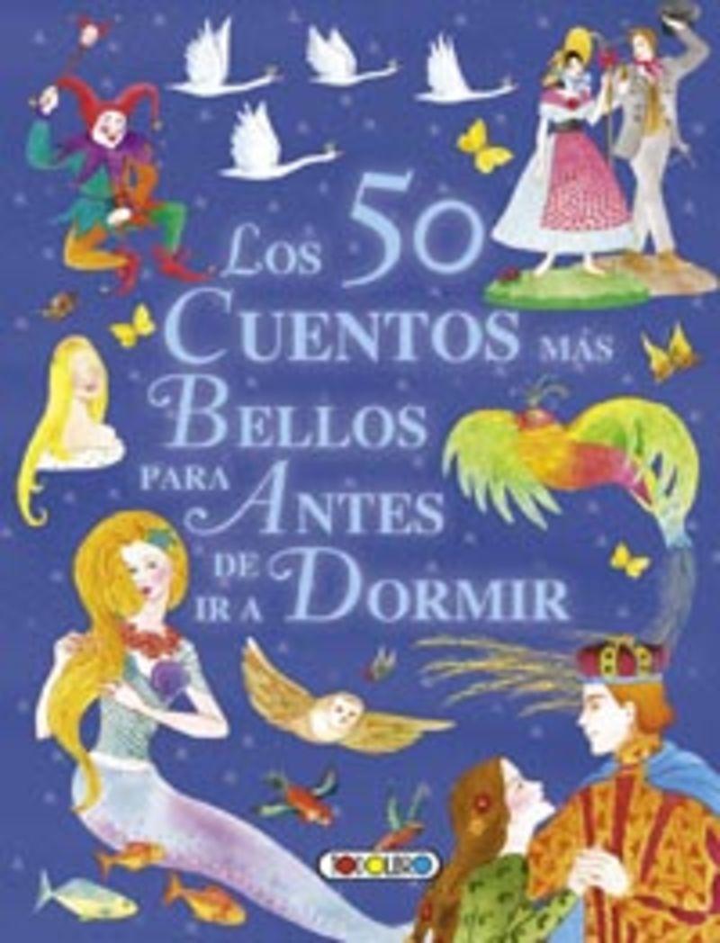 Los 50 cuentos mas bellos para antes de dormir - Aa. Vv.