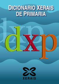 Dicionario Xerais De Primaria - Xose Feixo Cid / Manuel Rodriguez Alonso