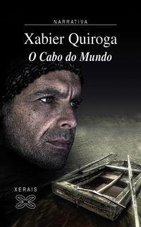 Cabo Do Mundo, O - Xabier Quiroga