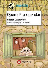 Quen Da A Quenda? - Hector  Cajaraville  /  Ignaico   Hernandez (il. )