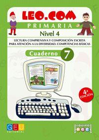 (4 ED) LEO. COM NIVEL 4 CUAD 7 - LECTURA COMPRENSIVA