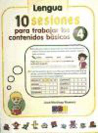 10 Sesiones Para Trabajar Los Contenidos Basicos 4 - Jose Martinez Romero