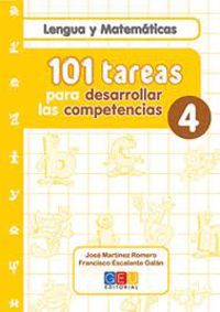 101 Tareas Para Desarrollar Las Competencias 4 - Jose Martinez Romero