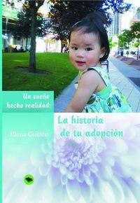 La historia de tu adopcion - Elena Guillen Izco