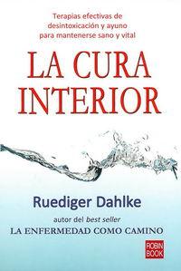 La cura interior - Dahlke Ruediger