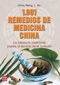 1001 Remedios De Medicina China - L. Ac. Lihua Wang