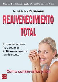 Rejuvenecimiento Total - Nicholas Perricone