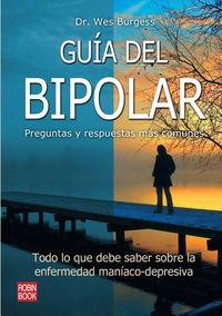 Guia Del Bipolar - Preguntas Y Respuestas Mas Comunes - Wes Burgess