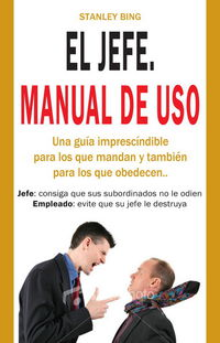 El  jefe  -  Manual De Uso - Stanley Bing