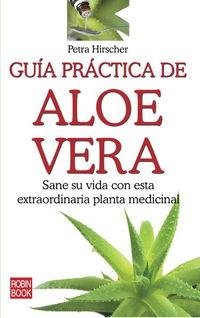 Guia Practica De Aloe Vera - Petra Hirscher