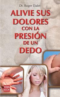 Alivie Sus Dolores Con La Presion De Un Dedo - Pierre Morency