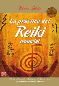 La practica del reiki esencial - Diane Stein