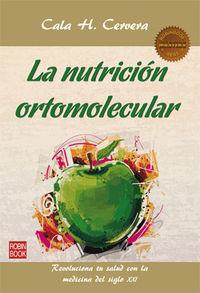 La nutricion ortomolecular - Cala H. Cervera