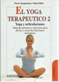 El yoga terapeutico de las articulaciones - Pierre Jacquemart