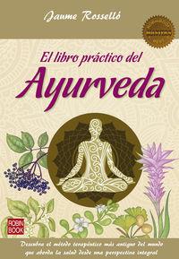 El libro practico del ayurveda - Jaume Rossello