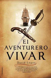 El aventurero vivar - David Lopez