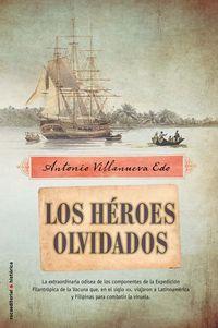 Los heroes olvidados - Antonio Villanueva Edo