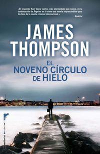 El noveno circulo de hielo - James Thompson
