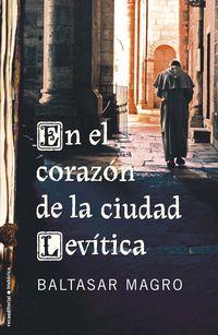 EN EL CORAZON DE LA CIUDAD LEVITICA